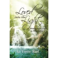 Loved into the Light
